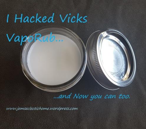 I Hacked Vicks VapoRub
